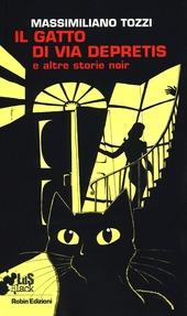 Il gatto di via Depretis e altre storie noir