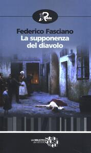 La supponenza del diavolo - Federico Fasciano - copertina