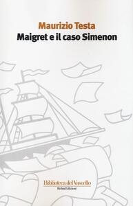 Maigret e il caso Simenon - Maurizio Testa - copertina