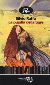 La pupilla della tigre - Silvio Raffo - copertina