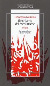 Il richiamo del comunismo e altre stravaganze - Francesco Muzzioli - copertina