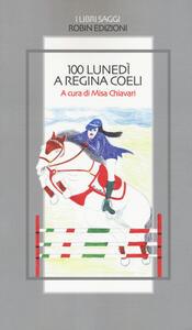 100 lunedì a Regina Coeli - copertina