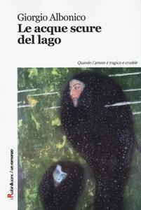 Le acque scure del lago - Giorgio Albonico - copertina