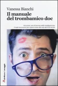 Il manuale del trombamico doc - Vanessa Bianchi - copertina