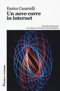 Un «nove» corre in internet