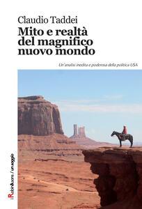 Mito e realtà del magnifico nuovo mondo - Claudio Taddei - copertina