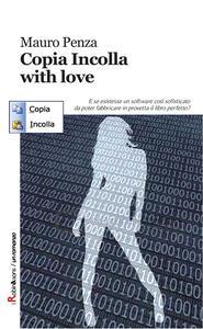Copia incolla, with love - Mauro Penza - copertina