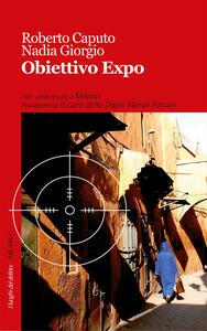 Obiettivo Expo - Roberto Caputo,Nadia Giorgio - copertina