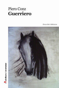 Guerriero - Piero Conz - copertina