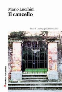 Il cancello - Mario Lucchini - copertina