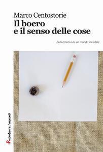 Il boero e il senso delle cose - Marco Centostorie - copertina