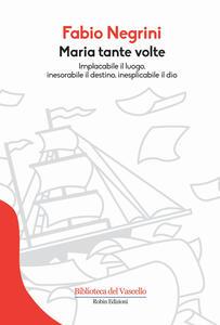 Maria tante volte - Fabio Negrini - copertina