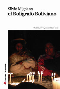 Boligrafo boliviano (El) - Silvio Mignano - copertina