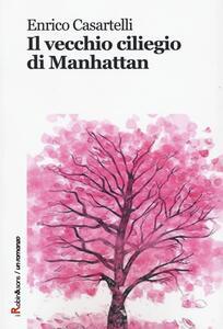 Il vecchio ciliegio di Manhattan