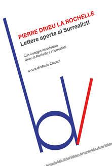 Lettere aperte ai surrealisti - Pierre Drieu La Rochelle - copertina