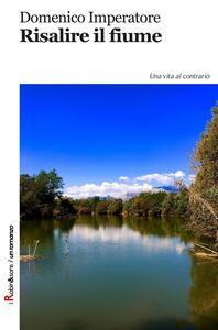 Risalire il fiume
