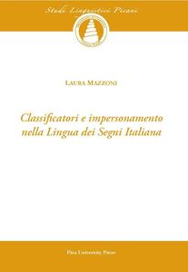 Classificatori e impersonamento nella lingua dei segni italiana. Con CD-ROM