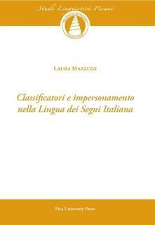 Voluntariadobaleares2014.es Classificatori e impersonamento nella lingua dei segni italiana. Con CD-ROM Image