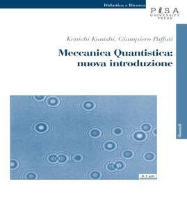 Meccanica quantistica: nuova introduzione. Con CD-ROM