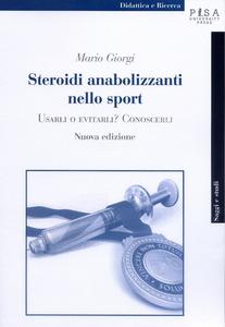 Libro Steroidi anabolizzanti nello sport. Usarli o evitarli? Conoscerli Mario Giorgi