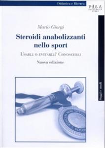 Ebook Steroidi anabolizzanti nello sport. Usarli o evitarli? Conoscerli Giorgi, Mario