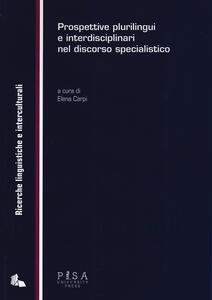 Prospettive plurilingui e interdisciplinari nel discorso specialistico