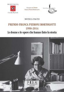Premio Franca Pieroni Nortolotti 1190-2014 - Monica Pacini - ebook