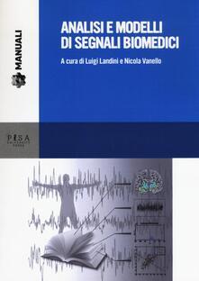 Analisi e modelli di segnali biomedici. Con CD-ROM.pdf