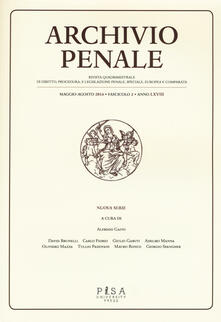 Capturtokyoedition.it Archivio penale. Rivista quadrimestrale di diritto, procedura e legislazione penale, speciale, europea e comparata (2016). Vol. 2 Image