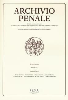 Promoartpalermo.it Archivio penale. Rivista quadrimestrale di diritto, procedura e legislazione penale, speciale, europea e comparata (2016). Vol. 2 Image