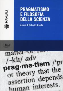 Valentinavalontano.it Pragmatismo e filosofia della scienza Image