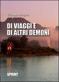 Di viaggi e di altri demoni