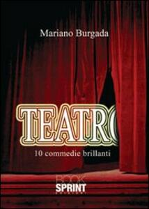 Teatro. 10 commedie brillanti