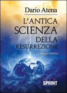L' antica scienza della resurrezione
