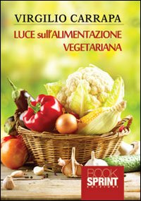 Luce sull'alimentazione vegetariana