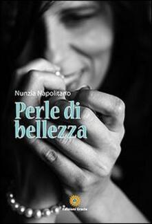 Filmarelalterita.it Perle di bellezza. I consigli di Ciro Florio Image