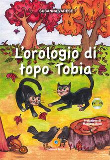 L orologio di topo Tobia. Con CD Audio.pdf