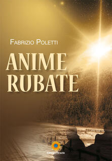 Anime rubate - Fabrizio Poletti - copertina