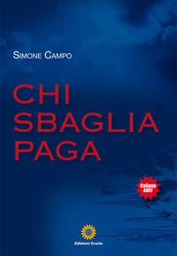 Chi sbaglia paga - Campo Simone - wuz.it
