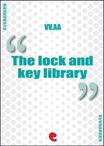 Thelock and key library classic mystery and detective stories