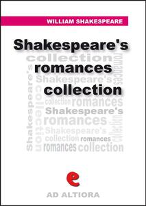 Shakespeare's romances collection: Cymbeline-Pericles-The tempest-The winter's tale