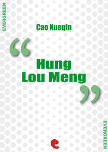 Hung Lou Meng (Dream of the red chamber)