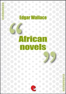 Edgar Wallace collection: african novels