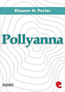 Pollyanna-Pollyanna grows up