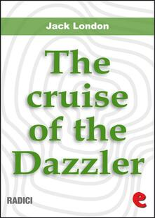 Thecruise of the dazzler