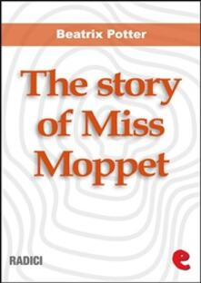 Thestory of Miss Moppet