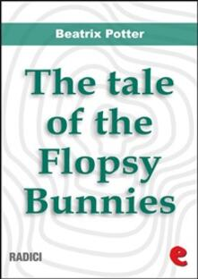 Thetale of the Flopsy Bunnies