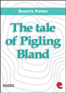 Thetale of Pigling Bland