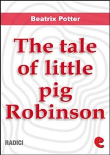 Thetale of Little Pig Robinson