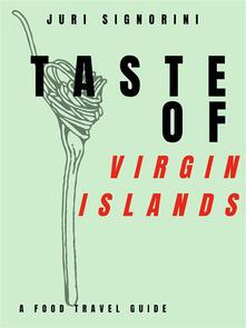 Taste of... Virgin Islands. A food travel guide